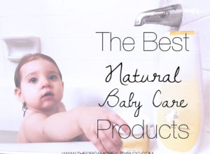 Best Natural Baby Care Products | The Organic Beauty Blog