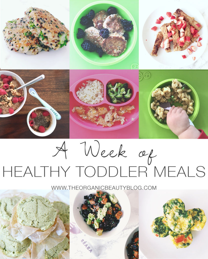 A Week of Healthy Toddler Meals  |  The Organic Beauty Blog